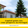 capital-gains-tax-your-property-in-portugal